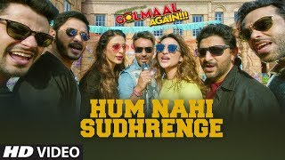 Golmaal Again: Hum Nahi Sudhrenge Video