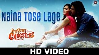 Naina Tose Lage - Meeruthiya Gangsters