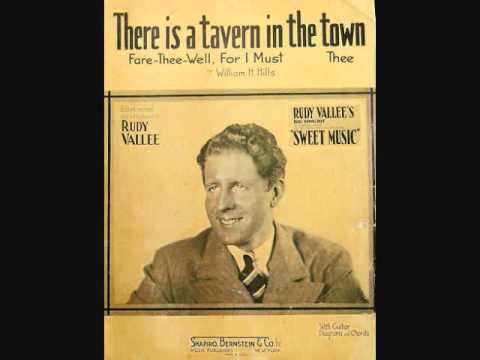Rudy Vallee and His Connecticut Yankees - There is a Tavern in the Town (1934)