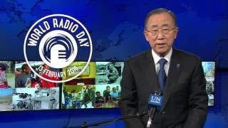 World Radio Day 2016: Message from United Nations Secretary-General, Mr Ban Ki Moon