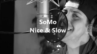 Usher - Nice & Slow (Rendition) by SoMo
