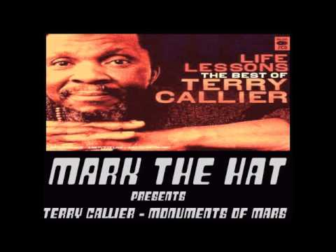 Terry Callier - Monuments Of Mars