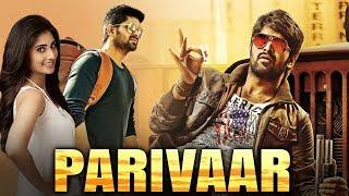 Parivaar (2019) New Released Full Hindi Dubbed Movie  Naga Shaurya, Shamili