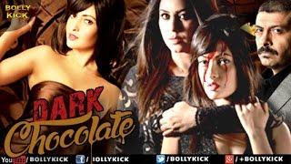 Dark Chocolate Trailers 2016 Movies Official  | Hindi Trailer 2016 | Hindi Movies | Riya Sen