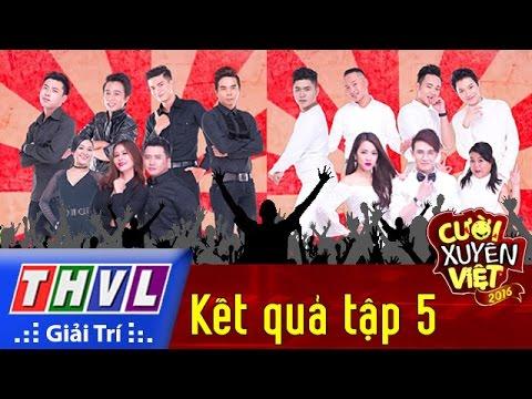 THVL | Cười xuyên Việt 2016 – Tập 5: Kết quả