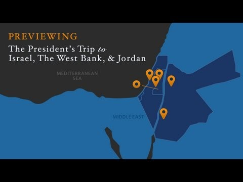 Previewing the President's trip to Israel, The West Bank and Jordan  3/16/13