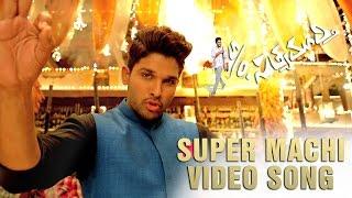 S/o Satyamurthy - Super Machi Video Song