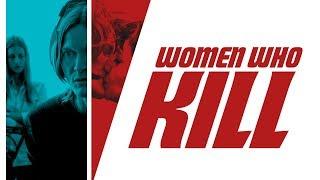 Women Who Kill - Trailer