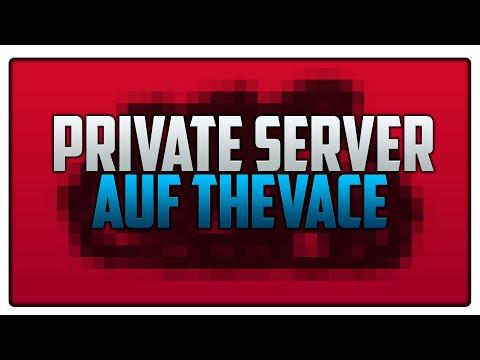 Private Server auf TheVace | Erklärung | Vicevice