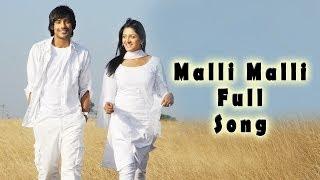 Malli Malli Full Song    Evaraina Eppudaina