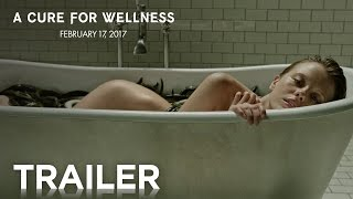 A Cure for Wellness  Official Trailer HD]  20th Century FOX
