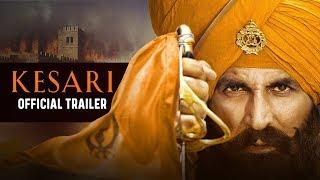Kesari | Official Trailer