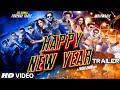 Exclusive: Happy New Year Official Trailer | Shahrukh Khan | Deepika Padukone