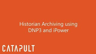 Complete Historian Archiving using DNP3 and iPower