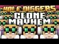 Minecraft - Clone Mayhem - Hole Diggers 61