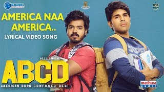 America Naa America Lyrical Video | #ABCD