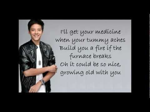 Daniel Padilla - Grow old with you w/ lyrics (Full Version)