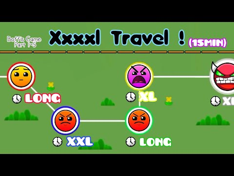 XXXXL TRAVEL (15Min With 5 Stages) | Geometry Dash 2.1 : Boffis Game All Part (1~5) - Boffis123 - UCn_9mH91rLWez9SZ6AdjfYg