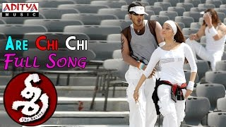 Are Chi Chi Full Song   Sree
