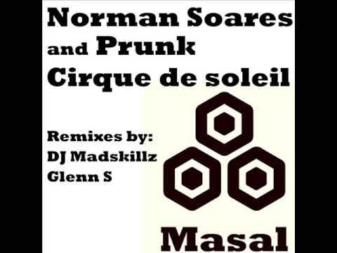 Norman Soares and Prunk - Cirque de soleil (Glenn S afro summer remix)