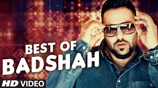 Best of Badshah Songs (Hit Collection)| Bollywood Songs 2016