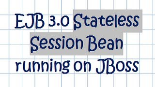 EJB 3.0 Stateless Session Bean on JBoss [01] - Tutorial