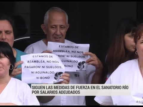Siguen las medidas de fuerza en Sanatorio Río por salarios adeudados