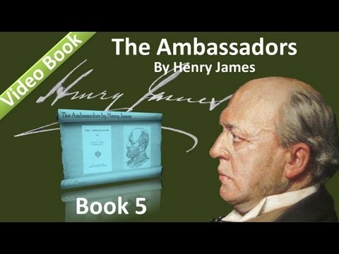 Book 05 - The Ambassadors Audiobook by Henry James (Chs 01-03)