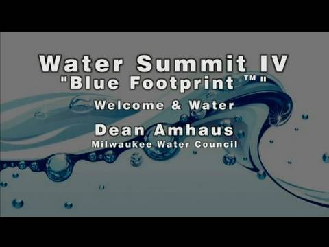 Milwaukee Water Summit IV | Program | Part 1