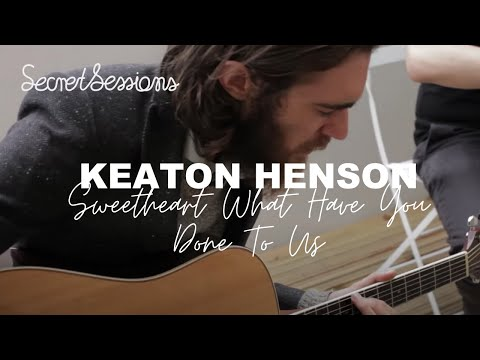 Keaton Henson - Sweetheart, What Have You Done To Us - Secret Sessions