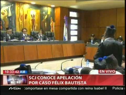 SCJ conoce apelación por caso Félix Bautista…