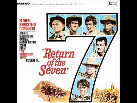 Return Of The Seven Soundtrack Suite (Elmer Bernstein)