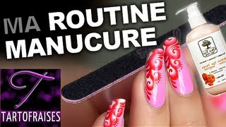 NAIL ART :MA ROUTINE MANUCURE 