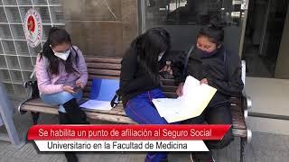 SE HABILITA UN PUNTO DE AFILIACIÓN AL SEGURO SOCIAL UNIVERSITARIO EN LA FACULTAD DE MEDICINA