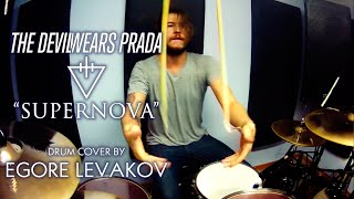 The Devil Wears Prada - Supernova (Egore Levakov drum cover)