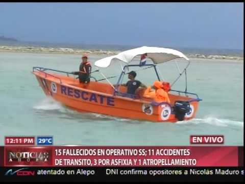 15 fallecidos en operativo SS; 11 accidentes…