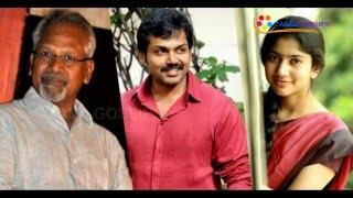Sai Pallavi To Romance Karthi In Mani Ratnam's Next Kollywood News  online Sai Pallavi To Romance Karthi In Mani Ratnam's Next Red Pix TV Kollywood News