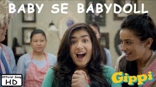 Baby Se Babydoll - Gippi- Full Song