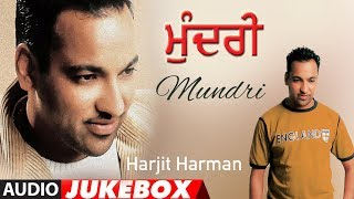Mundri: Harjit Harman (Full Album Jukebox) Atul Sharma  Punjabi Audio Songs