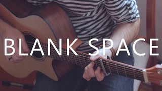 Blank Space - Taylor Swift (fingerstyle guitar cover by Peter Gergely)