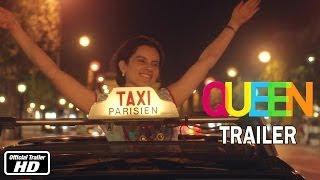 Queen - Official Trailer