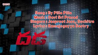 Ey Pilla Pilla Full Song With Lyrics - Dhada