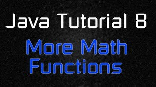 Java Tutorial 8 - More Built-in Advanced Math Function with Scanner (Sqrt, Pow, etc)