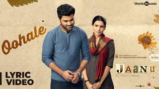 Jaanu | Oohale Song Lyric Video