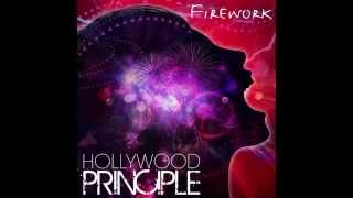Hollywood Principle // Firework