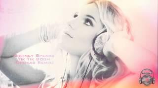 Britney Spears - Tik Tik Boom (Drokas Remix)
