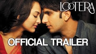 Lootera - Official Trailer