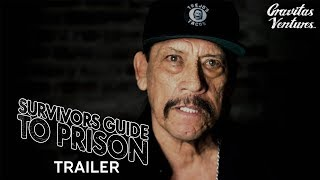 Survivors Guide to Prison I Documentary Trailer Danny Trejo Susan Sarandon