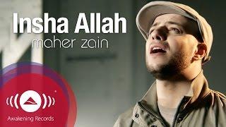 Maher Zain - Insha Allah | Insya Allah | ماهر زين - إن شاء الله