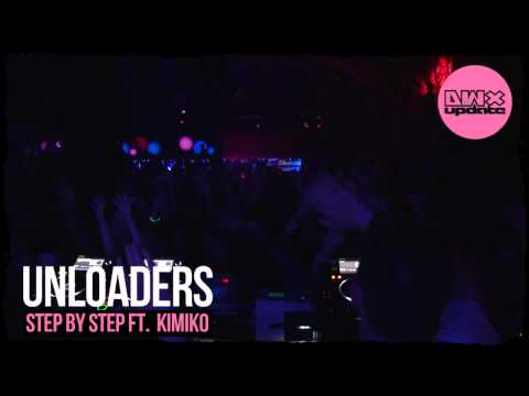 Unloaders ft Kimiko - Step By Step (Preview)